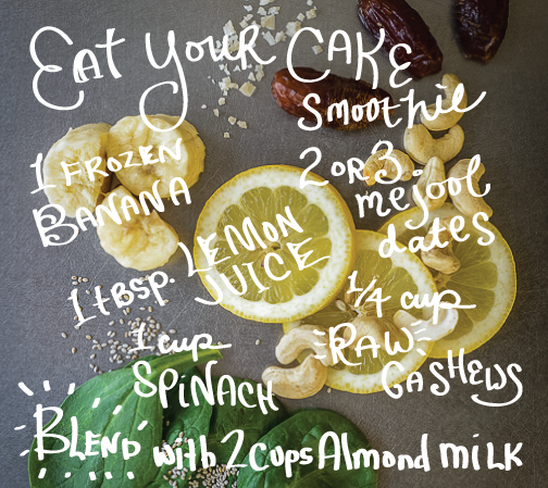 Eat Your Cake Smoothie