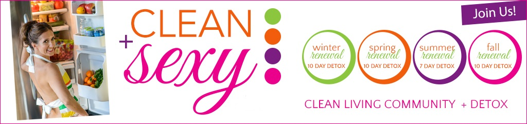 Clean + Sexy Detox Program