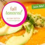 Fall Renewal 10 Day Detox - Kick bad habits and get your sexy back!