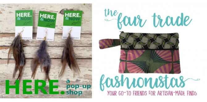 HERE. a pop-up shop and Fair Trade Fashionistas