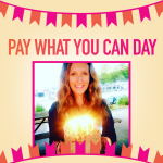 Pay What You Can Birthday SALE