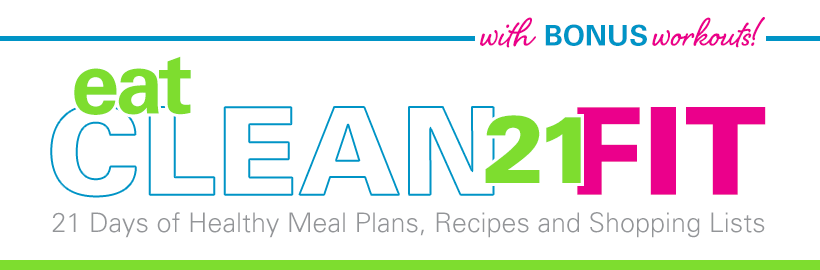 Eat Clean 21 FIT Meal Plans