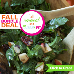 Increase your energy, lose weight, and feel better in your body with the Fall Bundle!